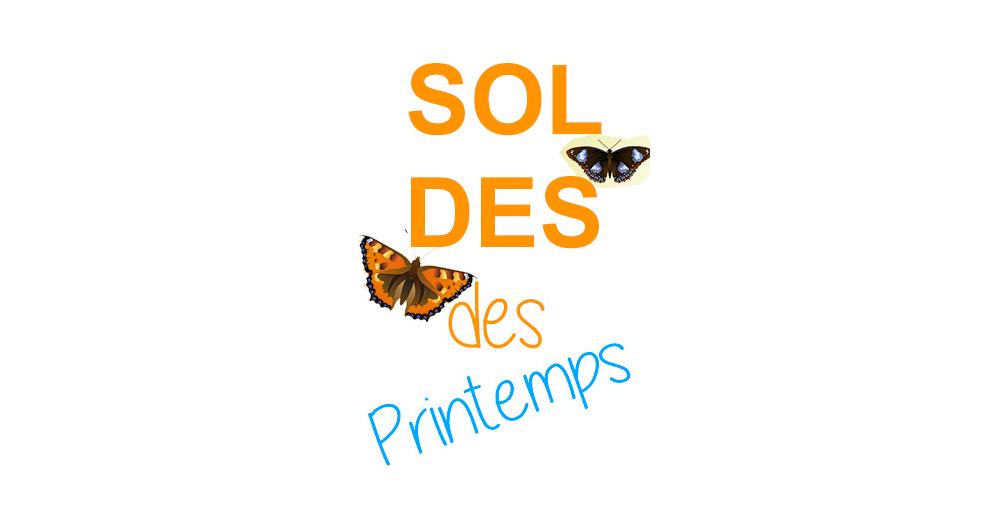 SOLDES DE PRINTEMPS